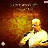 Remembrance - Girija Devi by Girija Devi