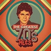 The Greatest 70's Hits von Various Artists