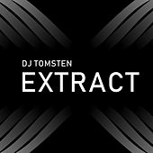 Extract by Dj tomsten