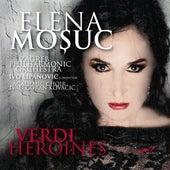 Verdi Heroines: Elena Moșuc de Elena Moșuc