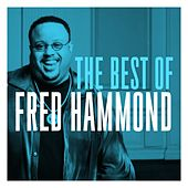The Best of Fred Hammond de Fred Hammond