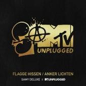 Flagge hissen / Anker lichten (SaMTV Unplugged) by Samy Deluxe