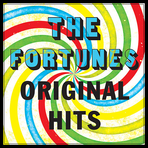 The Fortunes - Original Hits by The Fortunes