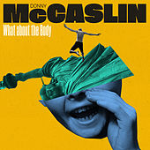 What About the Body by Donny McCaslin