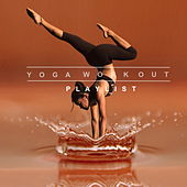Yoga Workout Playlist by Various Artists