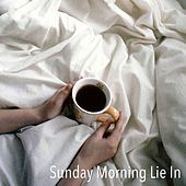 Sunday Morning Lie In de Various Artists