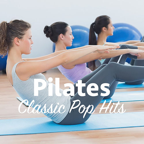 Pilates Classic Pop Hits de Various Artists