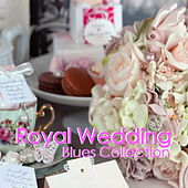 Royal Wedding Blues Collection de Various Artists