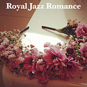 Royal Jazz Romance by Various Artists