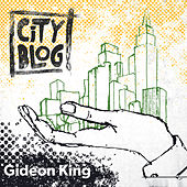 City Blog by Gideon King