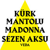 Veda (Kürk Mantolu Madonna Original Theatre Soundtrack) by Sezen Aksu
