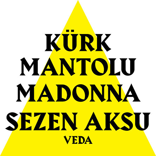 Veda (Kürk Mantolu Madonna Original Theatre Soundtrack) by Sezen Aksu