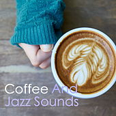 Coffee And Jazz Sounds by Various Artists