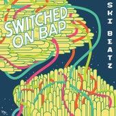 Switched On Bap de Ski Beatz