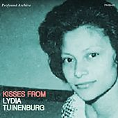 Kisses from Lydia Tuinenburg by Lydia Tuinenburg