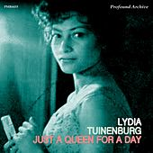 Just A Queen For A Day by Lydia Tuinenburg
