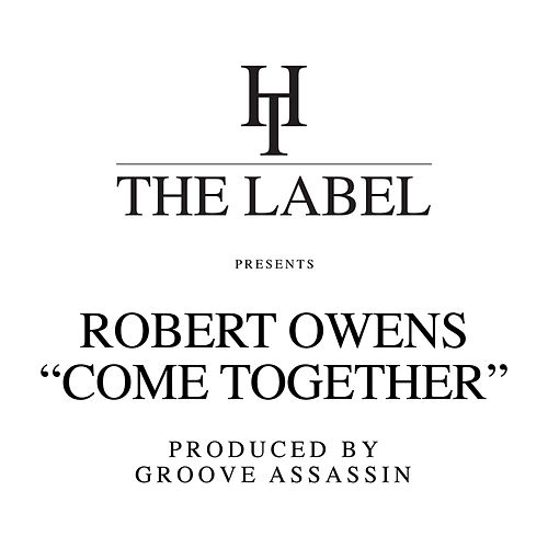 Come Together by Robert Owens
