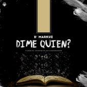 Dime Quien? de Lil Santana