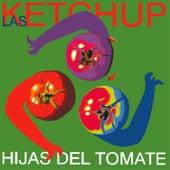 Hijas del Tomate de Las Ketchup