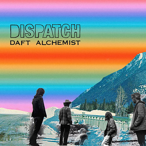 Daft Alchemist von Dispatch