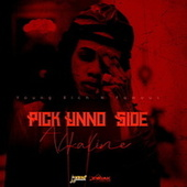 Pick Unuh Side - Single von Alkaline