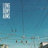 Hardly Seems Worth It de Long Bony Arms
