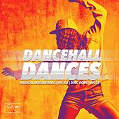 Dancehall Dances by Musical Masquerade