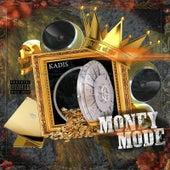 Money Mode von Kadis