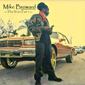This Year, Pt. 1 de Mike Broward