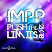Push the Limits 2k18 by Impp
