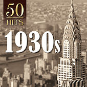 50 Hits: 1930s by Various Artists
