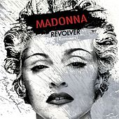 Revolver (Remixes) by Madonna
