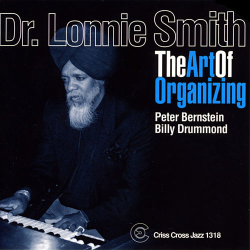 The Art of Organizing by Dr. Lonnie Smith