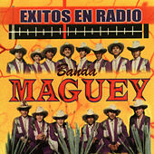 Exitos En Radio de Banda Maguey