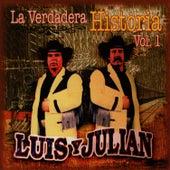 La Verdadera Historia Vol. 1 de Luis Y Julian
