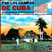 Por Los Campos De Cuba - 25 Guajiras Inmortales by Various Artists