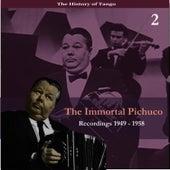 The Immortal Pichuco, Vol. 2 / Recordings 1949 - 1958 by Anibal Troilo