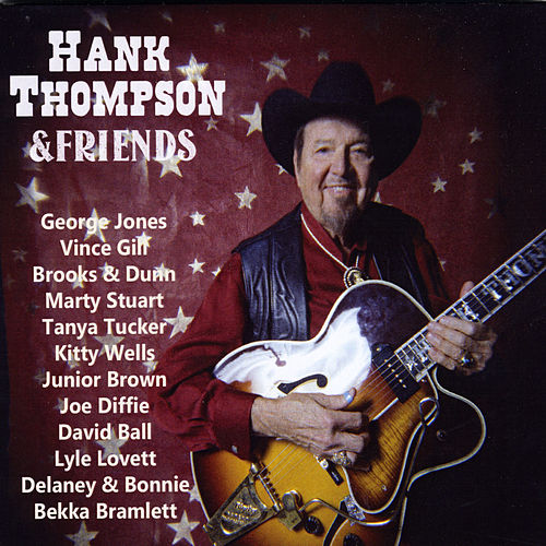 Hank Thompson & Friends by Hank Thompson