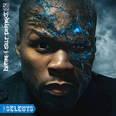 Before I Self-Destruct - The Selects by 50 Cent