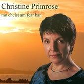 Mo Cheist Am Fear Ban by Christine Primrose