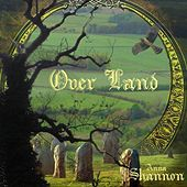 Overland by Anna Shannon