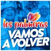 Vamos A Volver (Single) de Los Palmeras