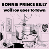 Wolfroy Goes To Town de Bonnie