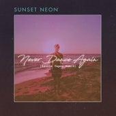 Never Dance Again (Battle Tapes Remix) de Sunset Neon