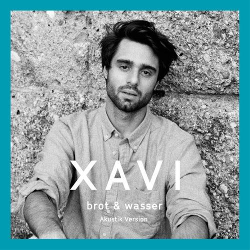 Brot & Wasser (Akustik Version) de Xavi