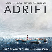 Adrift (Original Motion Picture Soundtrack) by Hauschka