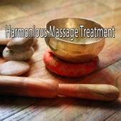 Harmonious Massage Treatment von Massage Therapy Music