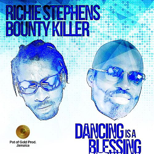 Dancing Is a Blessing by Richie Stephens