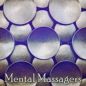 Mental Massagers de Massage Tribe