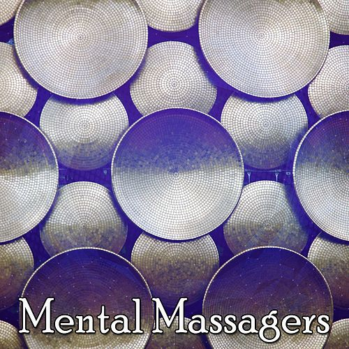 Mental Massagers by Massage Tribe